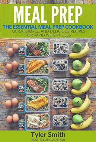 meal prep cookbook 200 delicious and easy to cook recipes for fast weight loss clean and vibrant skin low carb plan ahead batch cooking recipes books meal prep the essential meal prep cookbook