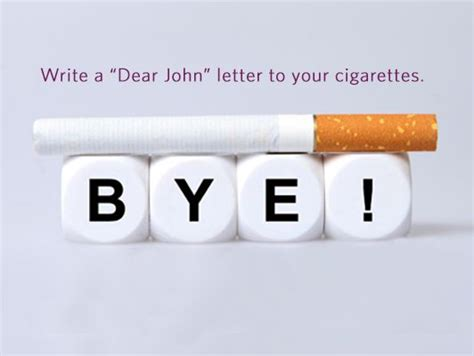 up letter to cigarettes say goodbye to by writing a quot dear quot letter