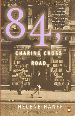 84 charing cross road 84 charing cross road by helene hanff
