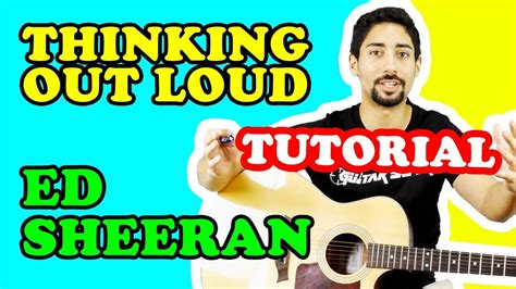 youtube tutorial thinking out loud come suonare quot thinking out loud quot di ed sheeran tutorial