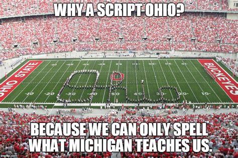 Ohio State Sucks Meme - script ohio sucks imgflip