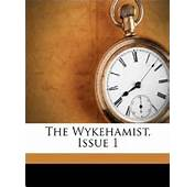 The Wykehamist Issue 1 Winchester College 9781173806514 Amazoncom