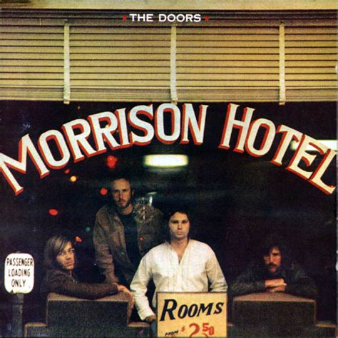 The Doors Album Covers the doors morrison hotel album cover location popspots