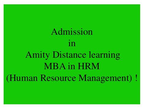 Mba Ireland Distance Learning by Amity Distance Learning Mba In Hrm Human Resource