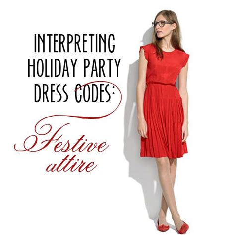 semi formal christmas party ideas interpreting dress codes festive attire holidays dress codes