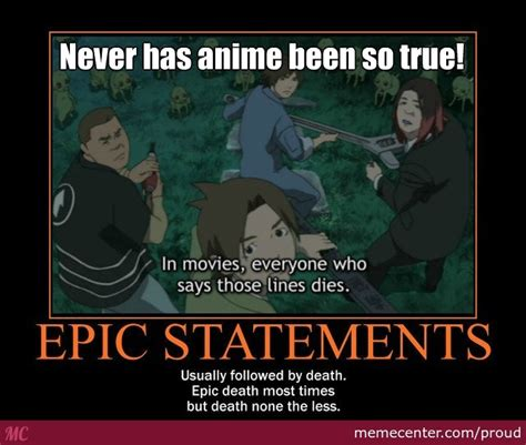 Epic Memes - epic anime statement is epic by recyclebin meme center