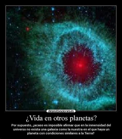 imagenes de la vida en otros planetas 191 vida en otros planetas desmotivaciones