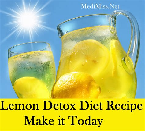 Lemon And Water Detox Diet by Lemon Detox Diet Recipe Make It Today Medimiss