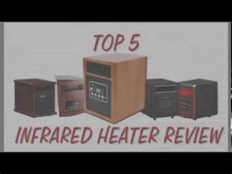 infrared heaters reviews  infrared heaters