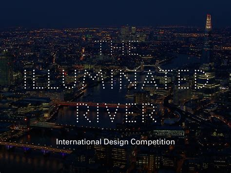 design competition london illuminated river international design competition 2016