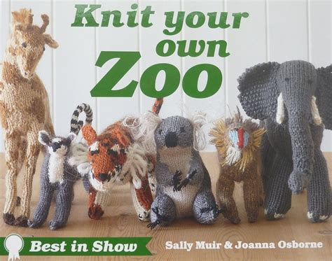 knit your own pet knit your own zoo best in show muir osborne