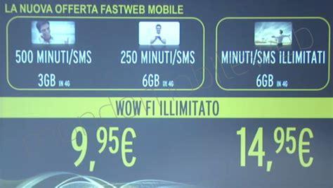 offerta mobile illimitato fastweb presenta le nuove offerte mobile niente sar 224 pi 249