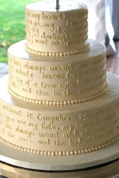 wedding cake quotation 1000 images about cakes with quotes on