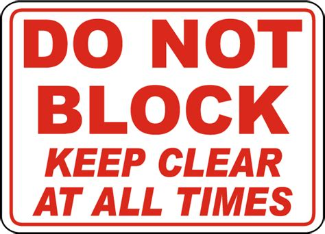 Blockers Showtimes Do Not Block Keep Clear Sign A5159 By Safetysign