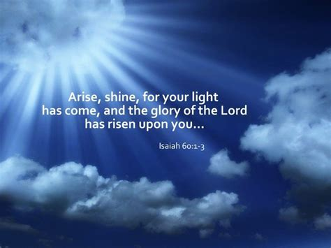 When The Light Has Come by Isaiah 60 1 3 Esv The Future Of Israel Arise