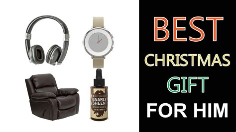 top gifts for him best gifts for him 2018