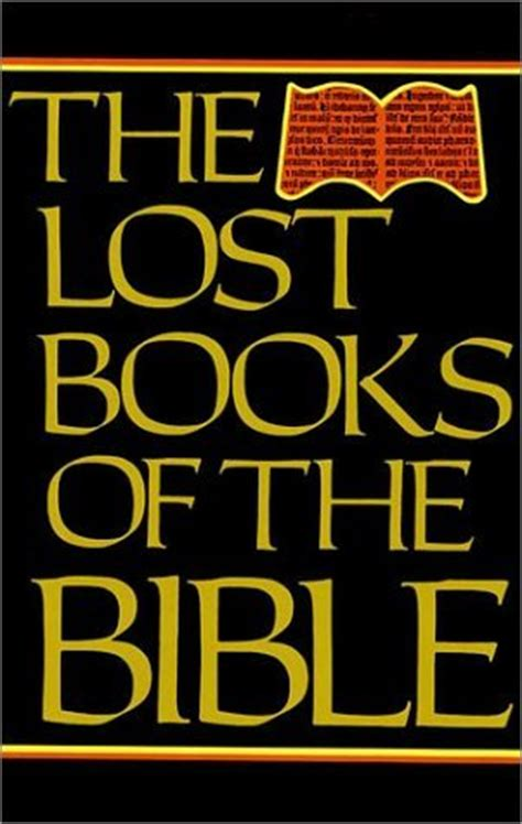 the missing books the lost books of the bible by william hone reviews