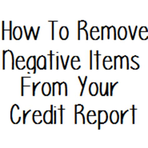 how to remove negative items from your credit report