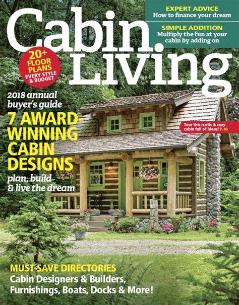 cabin magazine cabin living magazine discountmags