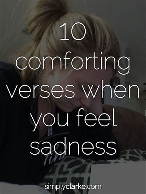 verses for comfort and strength 10 comforting verses when you feel sadness around the