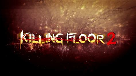 killing floor 2 pc review chalgyr s game room