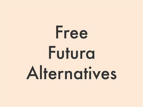 futura free 8 free futura font alternatives in 2018 fluxes freebies