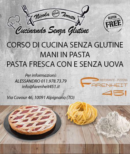 corso cucina senza glutine corso di cucina senza glutine in pasta farenheit 451