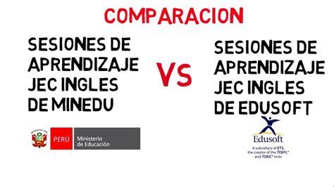 sesiones tutoriales de la jec comparacion minedu vs edusoft sesiones de clase jec