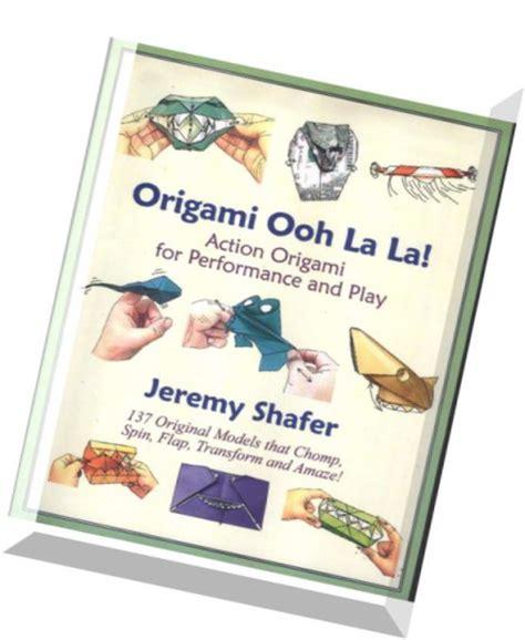 Origami Ooh La La Pdf Free - origami ooh la la origami for performance