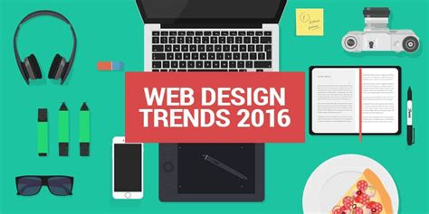 7 design trends from the last year with infographic 7 web design trends for 2016
