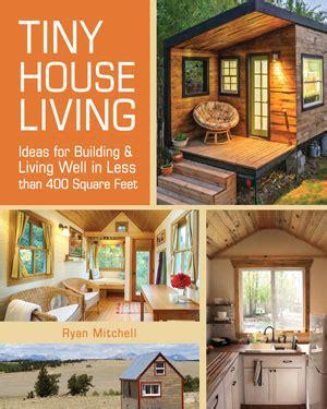 house design books uk the tiny life tiny house tiny living the tiny life
