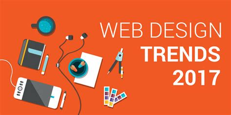 2017 web design trends expected web design trends of 2017 floret media