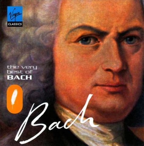 the best of bach johann sebastian bach the very best of bach artwork 1