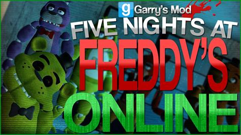 free five nights at freddy s garry s mod game garry s mod five nights at freddy s online play with