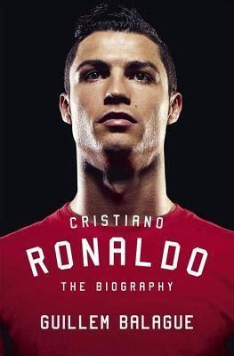 Cristiano Ronaldo The Biography By Guillem Balague Pdf | cristiano ronaldo the biography by guillem balague