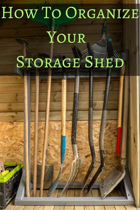 How To Organize A Garden Shed by How To Organize A Storage Shed Backyard Garden Lover