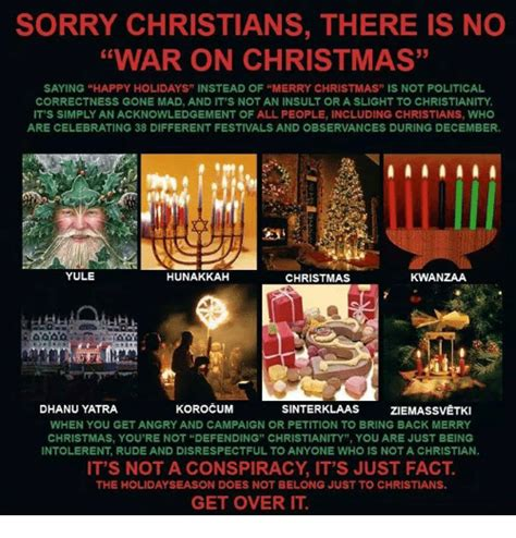 War On Christmas Meme - sorry christians there is no war on christmas saying happy