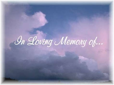 In Memory by Im Memory Of Quotes Quotesgram