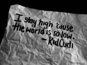 Kitchen Kid Cudi Lyrics Best 25 Stay High Lyrics Ideas On Stay High