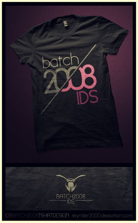 design t shirt batch ids batch 2008 t shirt design by skyrider2000 on deviantart