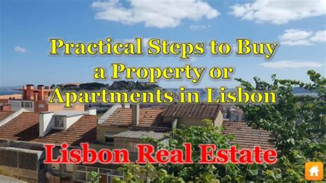 buy house lisbon practical steps to buy a property or apartments in lisbon