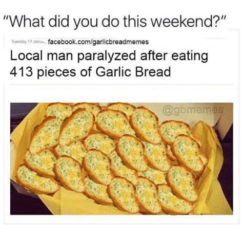 Garlic Bread Meme - 25 best memes about local man local man memes