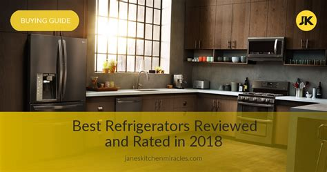 10 Best Refrigerators Reviewed, Compared & Rated in 2018