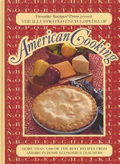 the ultimate recipes across america cookbook more than 130 mouthwatering recipes the ultimate cookbook series books the illustrated encyclopedia of american cooking more