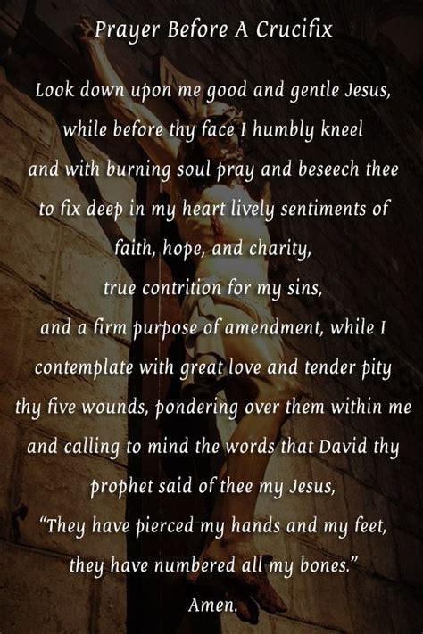 prayer before prayer before a crucifix prayers