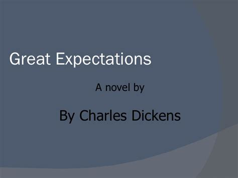 great expectations themes slideshare great expectations finished powerpoint