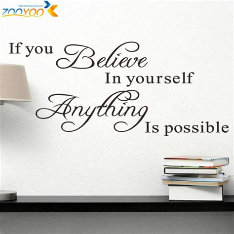 Decorative Quotes by Aliexpress Buy Believe In Yourself Home Decor