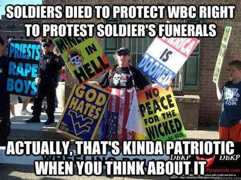 Protest Meme - soldiers died to protect wbc right to protest soldier s