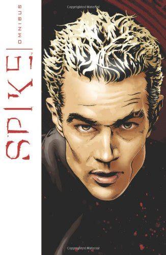Spike Volume 1 Alone Together Now spike comics buffy slayer book series spike
