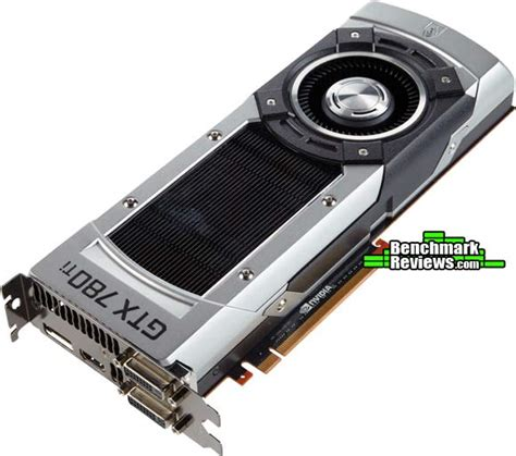 video card bench mark nvidia geforce gtx 780 ti video card review